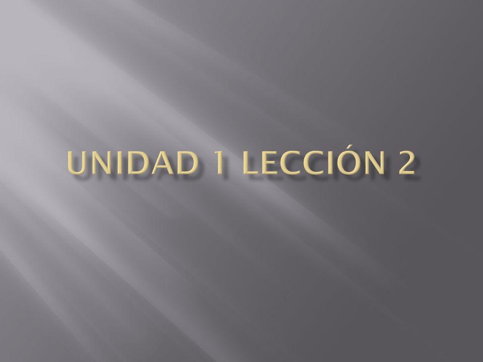 Unidad 1 Lección 2