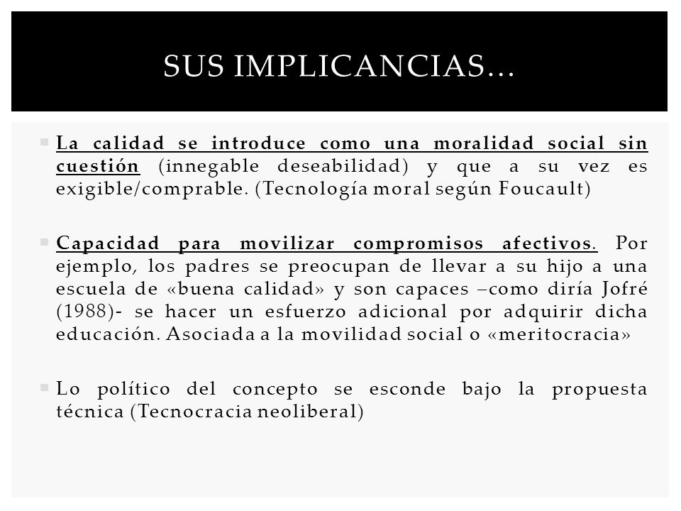 Sus implicancias…
