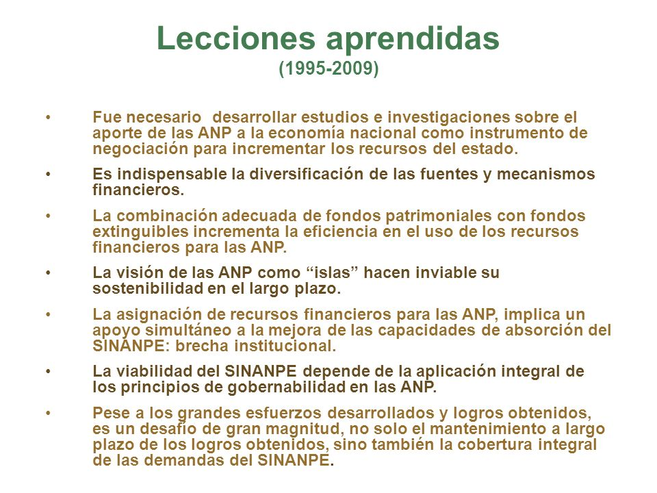 Lecciones aprendidas (1995-2009)