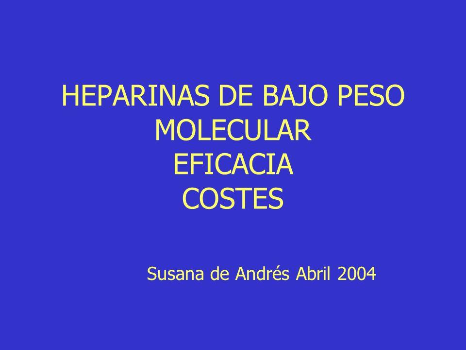 HEPARINAS DE BAJO PESO MOLECULAR EFICACIA COSTES