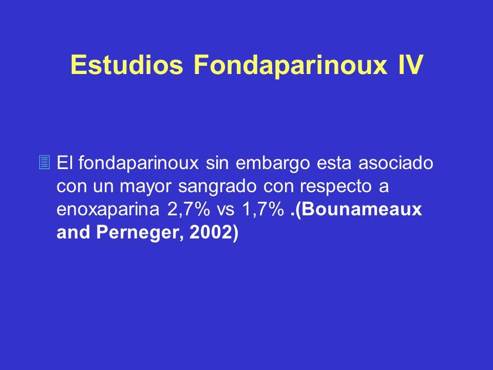Estudios Fondaparinoux IV