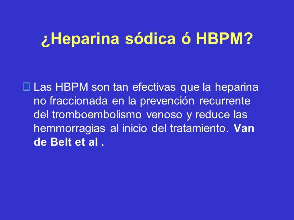 ¿Heparina sódica ó HBPM