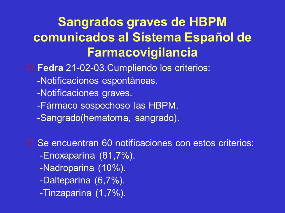 Sangrados graves de HBPM comunicados al Sistema Español de Farmacovigilancia