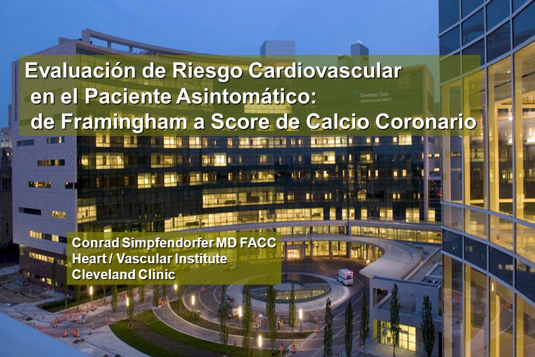 Evaluación de Riesgo Cardiovascular en el Paciente Asintomático: