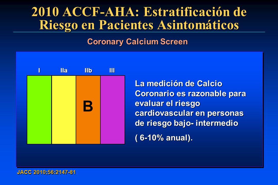 2010 ACCF-AHA: Estratificación de Riesgo en Pacientes Asintomáticos