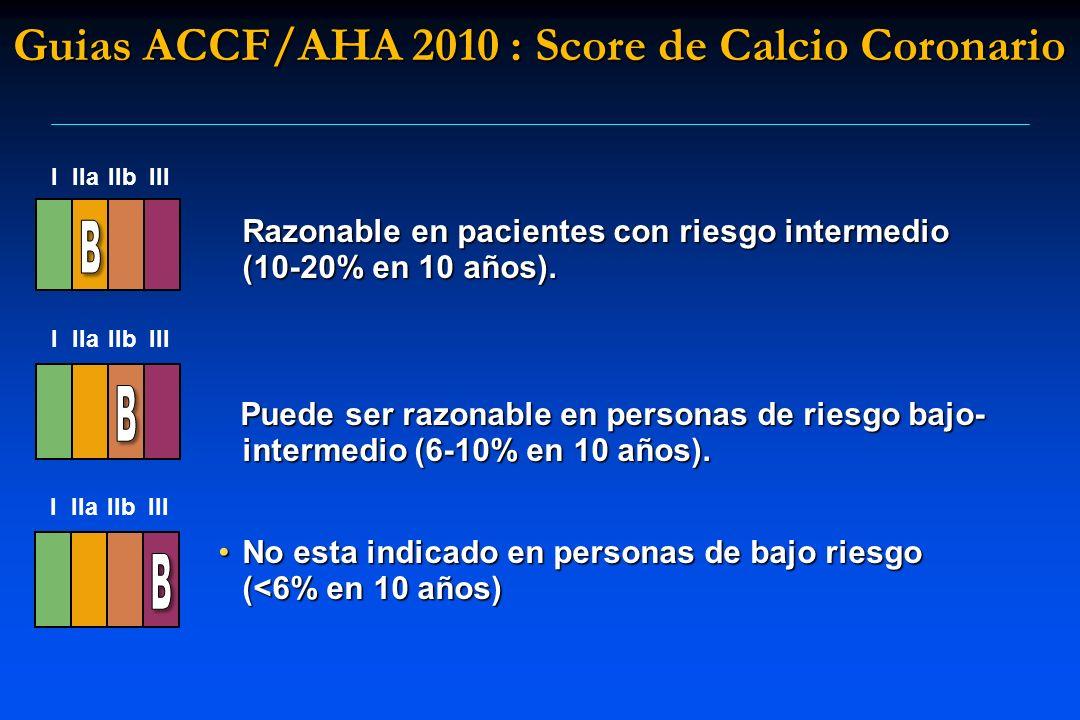 Guias ACCF/AHA 2010 : Score de Calcio Coronario
