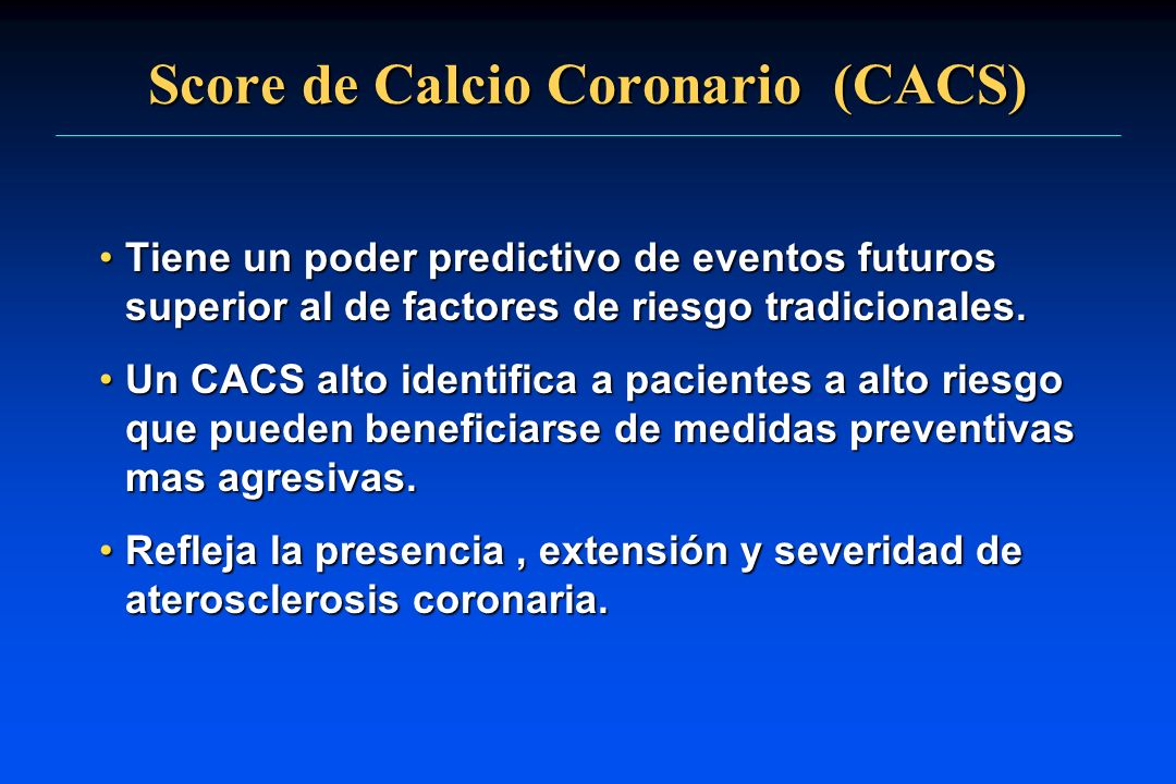Score de Calcio Coronario (CACS)