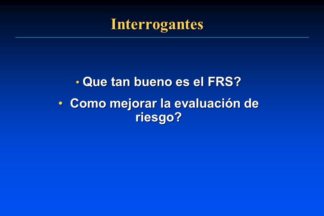 Que tan bueno es el FRS Como mejorar la evaluación de riesgo