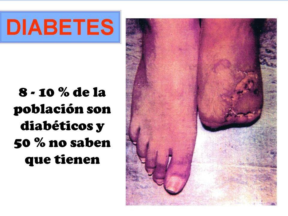 8 - 10 % de la población son diabéticos y