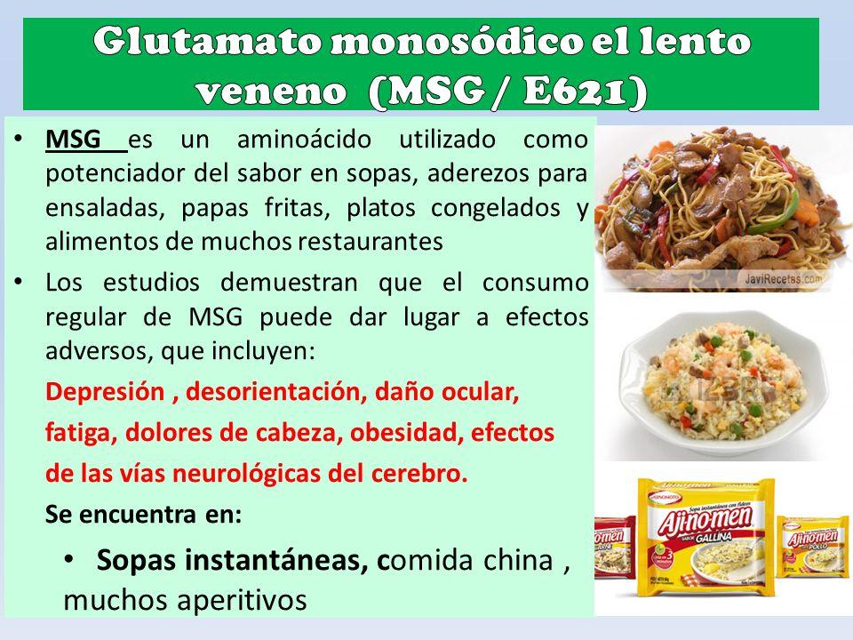 Glutamato monosódico el lento veneno (MSG / E621)