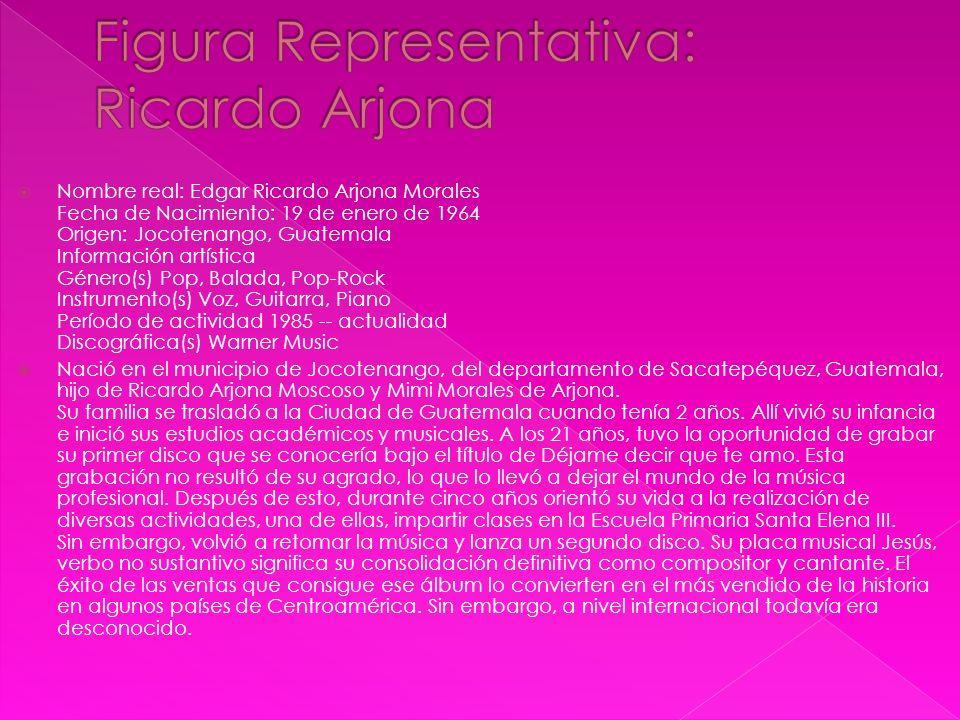 Figura Representativa: Ricardo Arjona