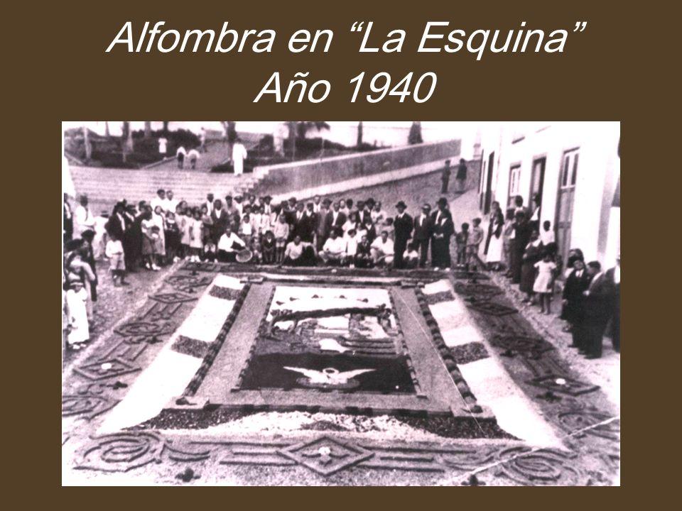 Alfombra en La Esquina Año 1940