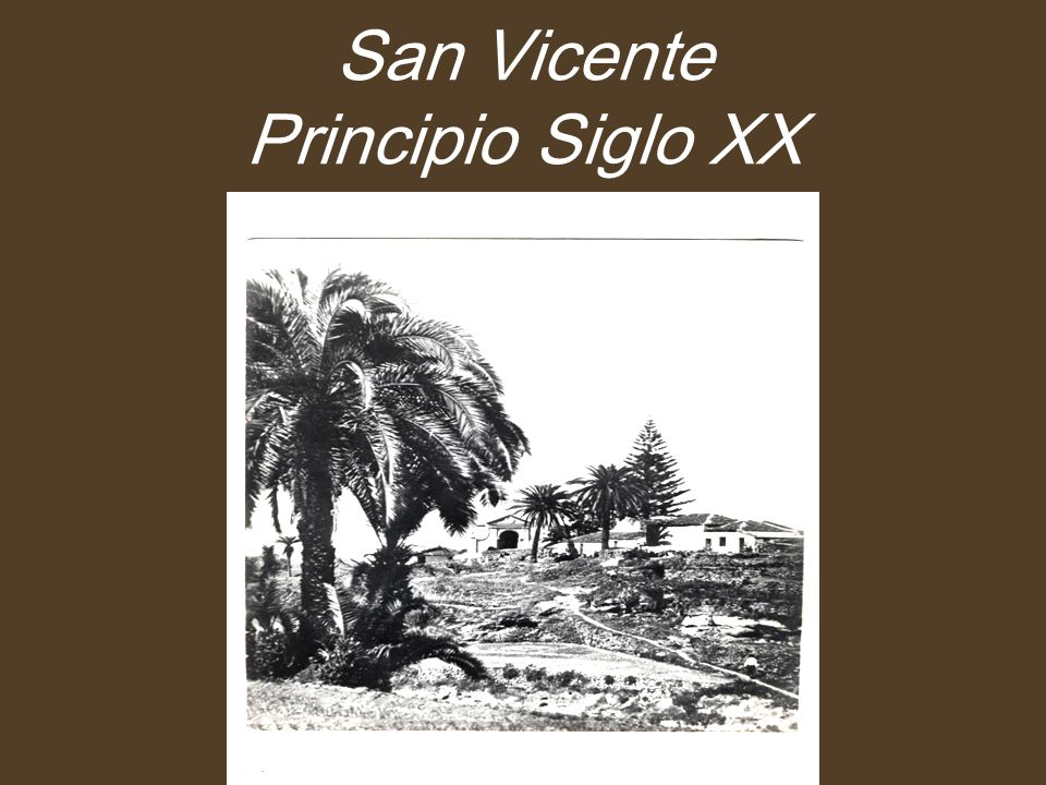 San Vicente Principio Siglo XX