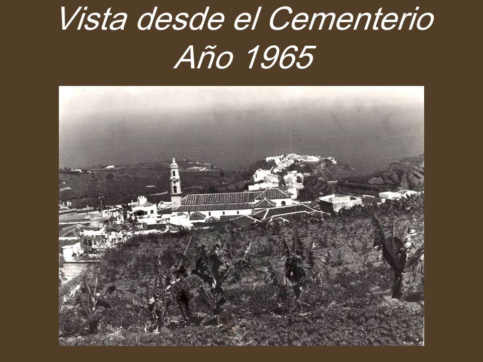 Vista desde el Cementerio Año 1965