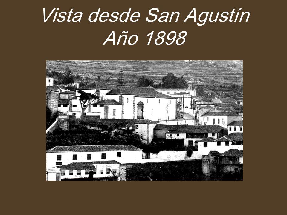 Vista desde San Agustín Año 1898