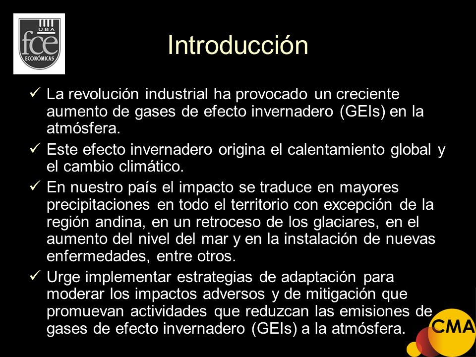 Introducción La revolución industrial ha provocado un creciente aumento de gases de efecto invernadero (GEIs) en la atmósfera.