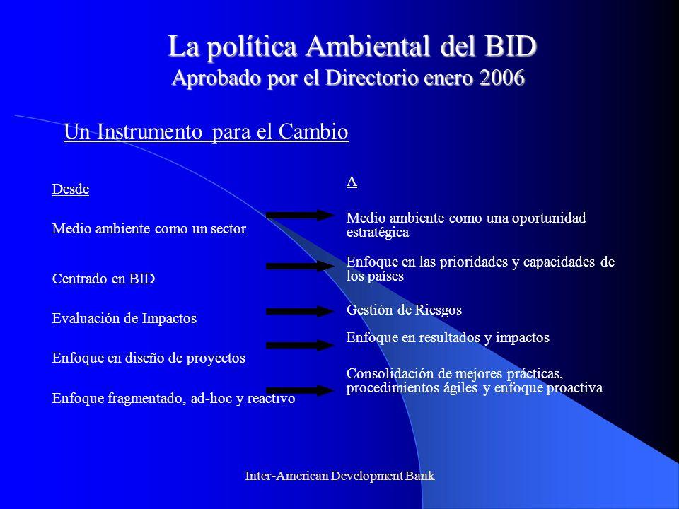 La política Ambiental del BID Aprobado por el Directorio enero 2006