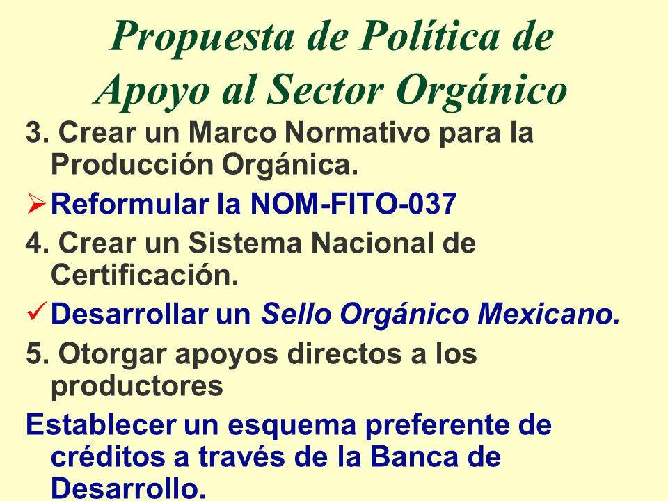 Propuesta de Política de Apoyo al Sector Orgánico