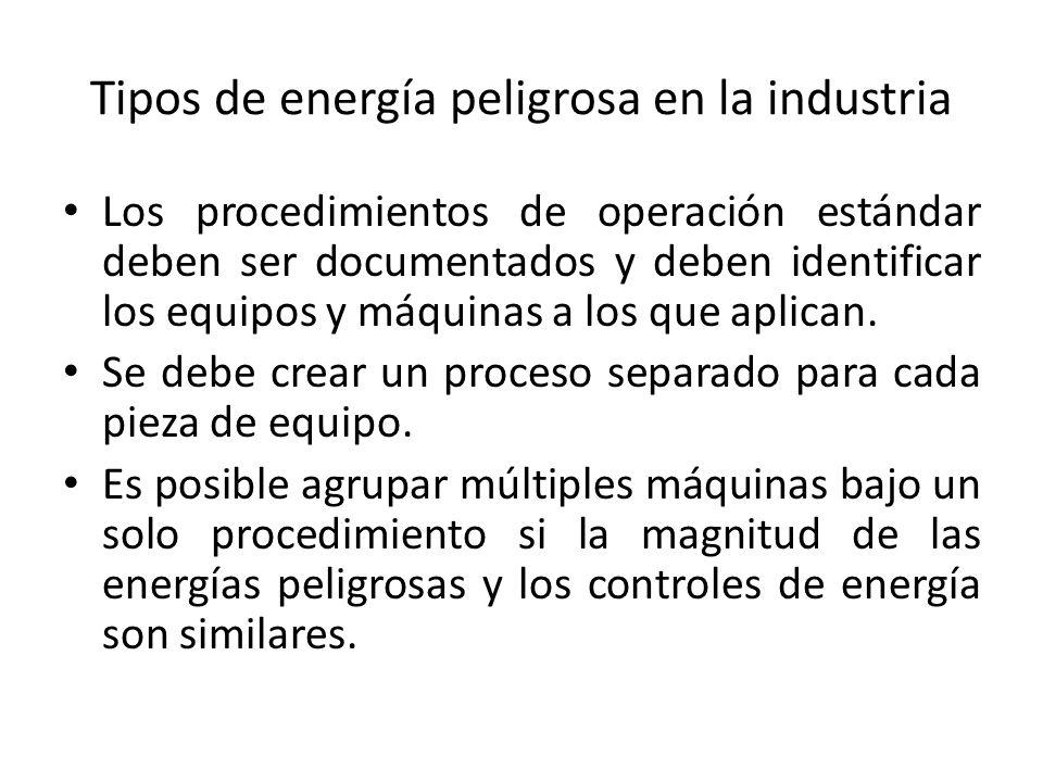 Tipos de energía peligrosa en la industria