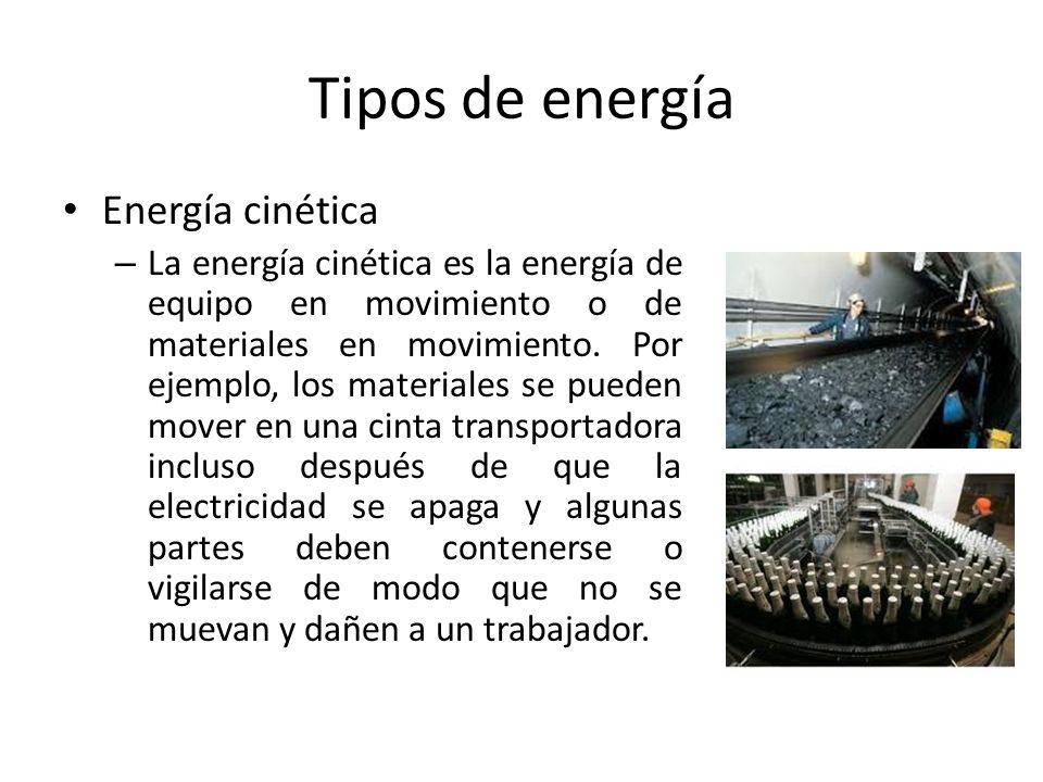 Tipos de energía Energía cinética