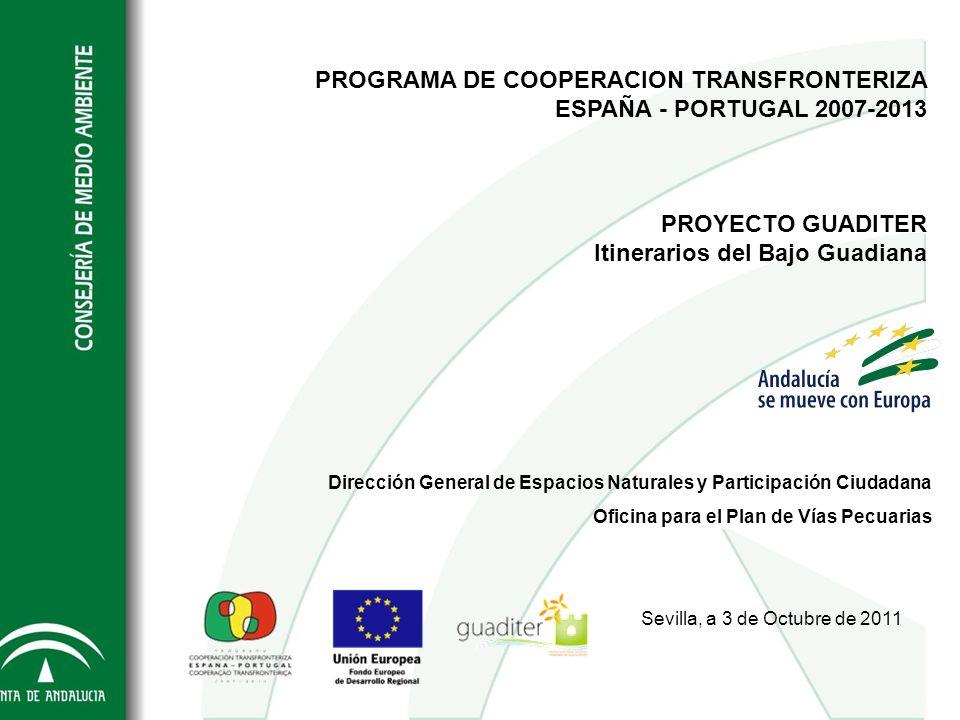 PROGRAMA DE COOPERACION TRANSFRONTERIZA ESPAÑA - PORTUGAL 2007-2013