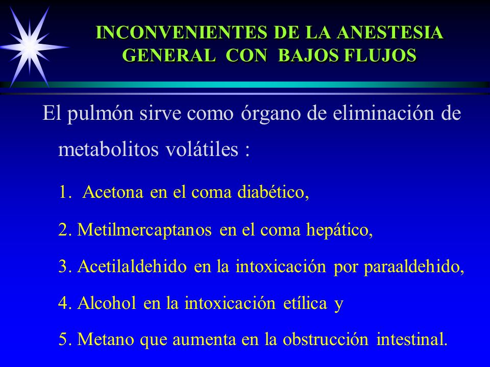 INCONVENIENTES DE LA ANESTESIA GENERAL CON BAJOS FLUJOS