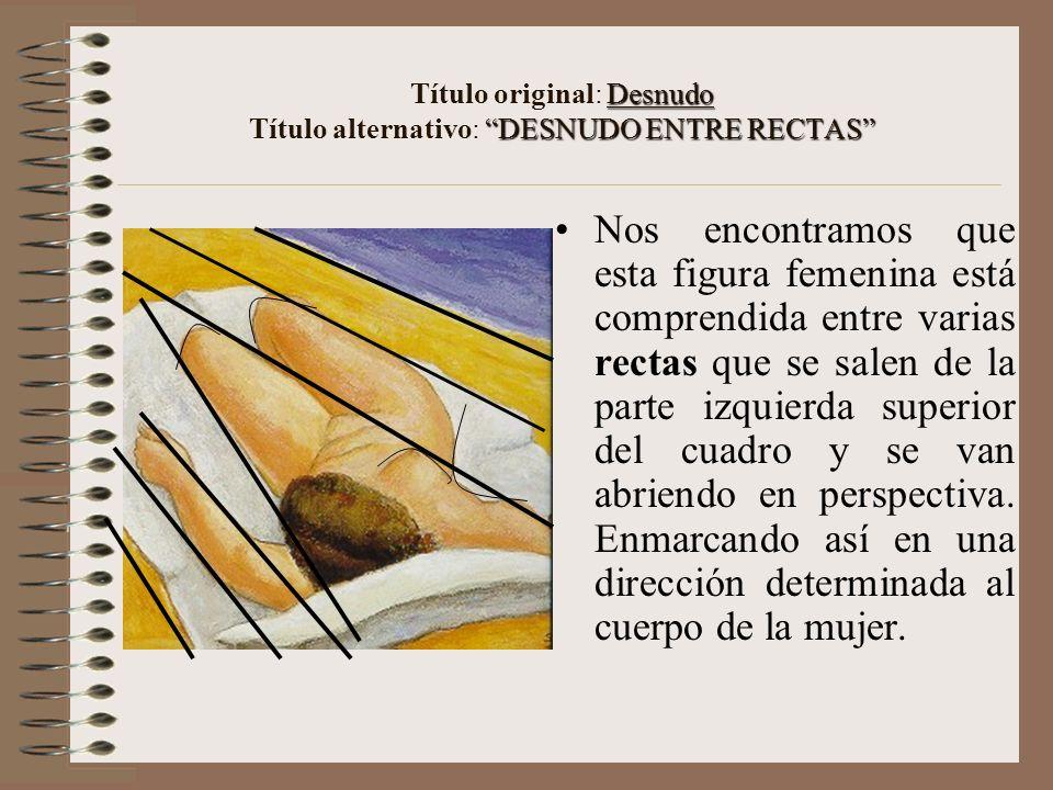 Título original: Desnudo Título alternativo: DESNUDO ENTRE RECTAS