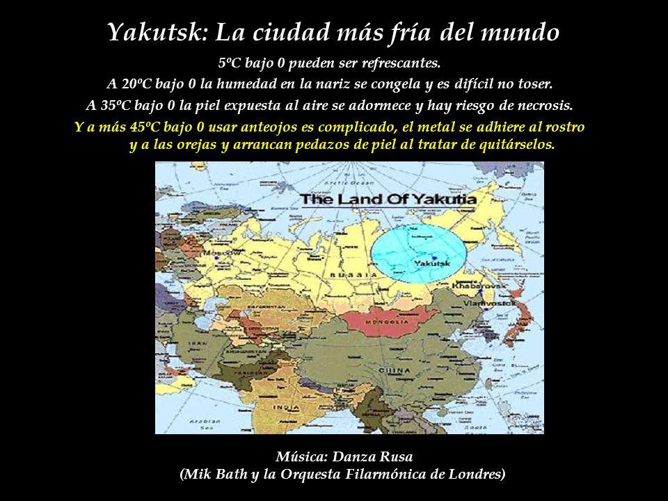 Yakutsk: La ciudad más fría del mundo