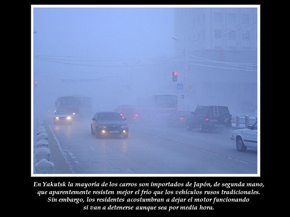 En Yakutsk la mayoría de los carros son importados de Japón, de segunda mano, que aparentemente resisten mejor el frío que los vehículos rusos tradicionales.
