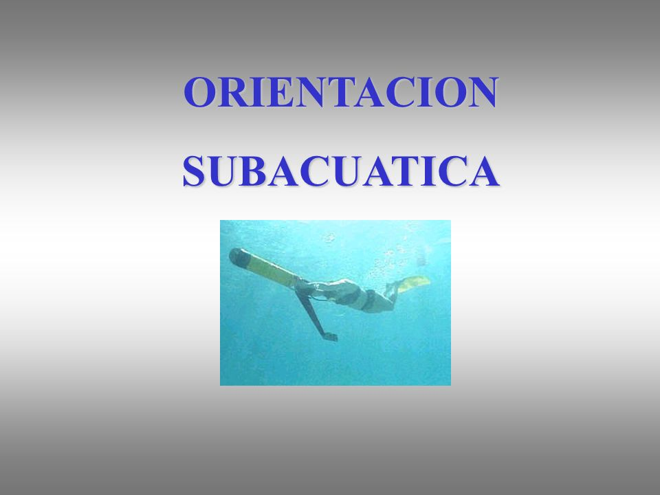 ORIENTACION SUBACUATICA
