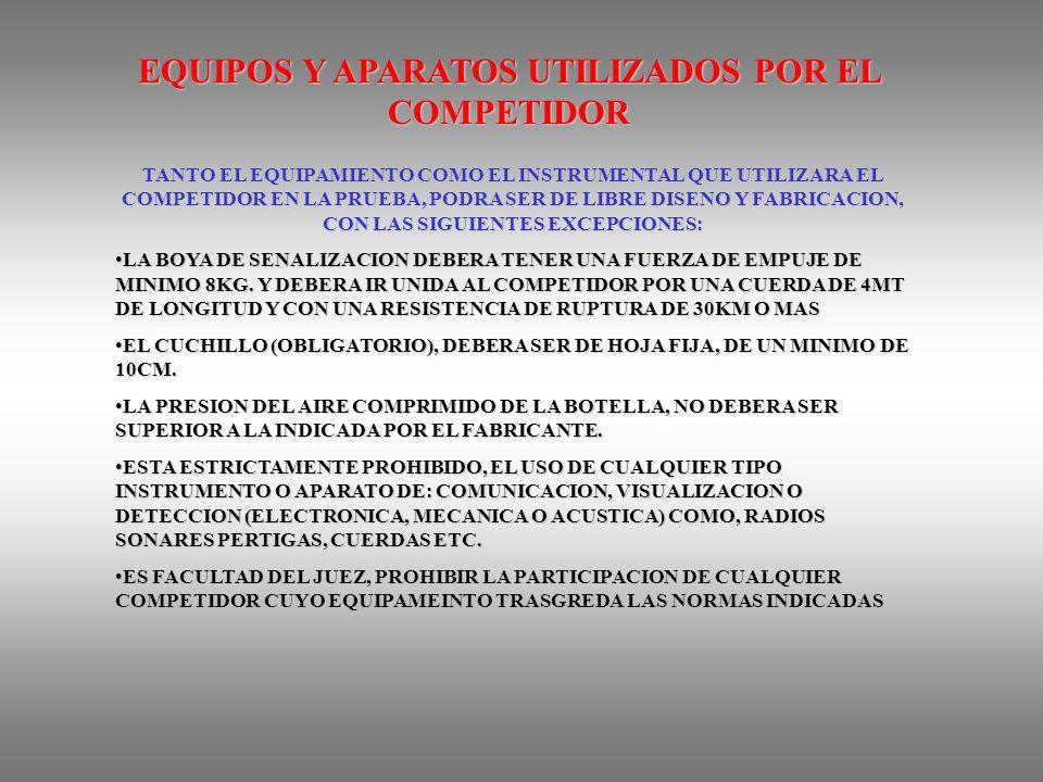 EQUIPOS Y APARATOS UTILIZADOS POR EL COMPETIDOR