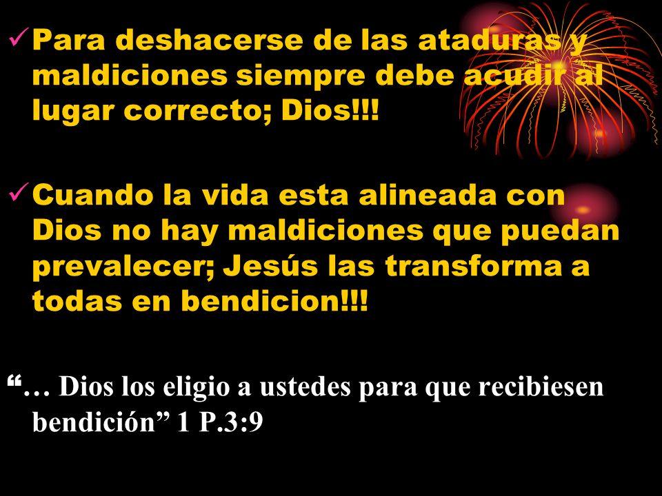 Para deshacerse de las ataduras y maldiciones siempre debe acudir al lugar correcto; Dios!!!