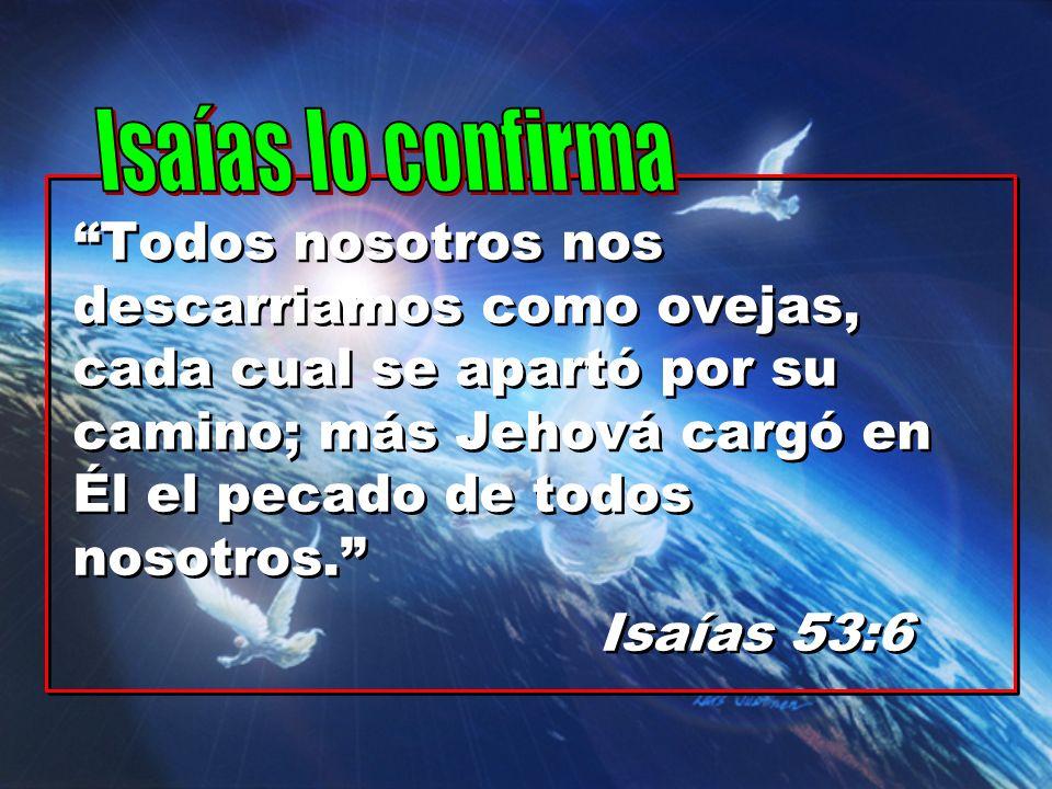 Isaías lo confirma