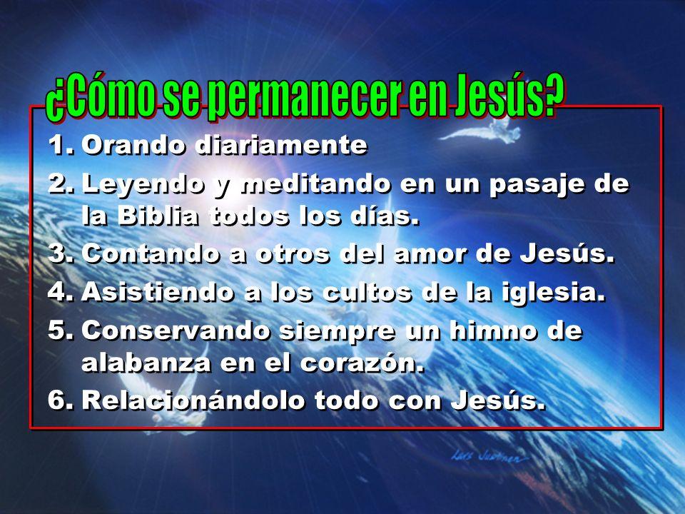¿Cómo se permanecer en Jesús