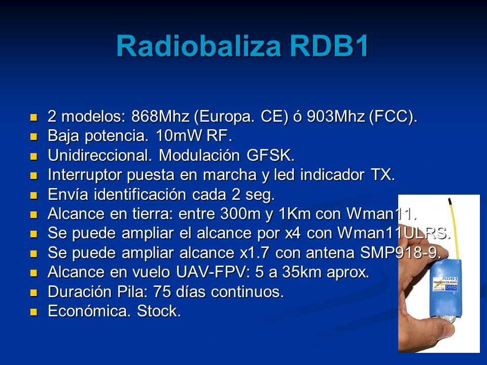 Radiobaliza RDB1 2 modelos: 868Mhz (Europa. CE) ó 903Mhz (FCC).