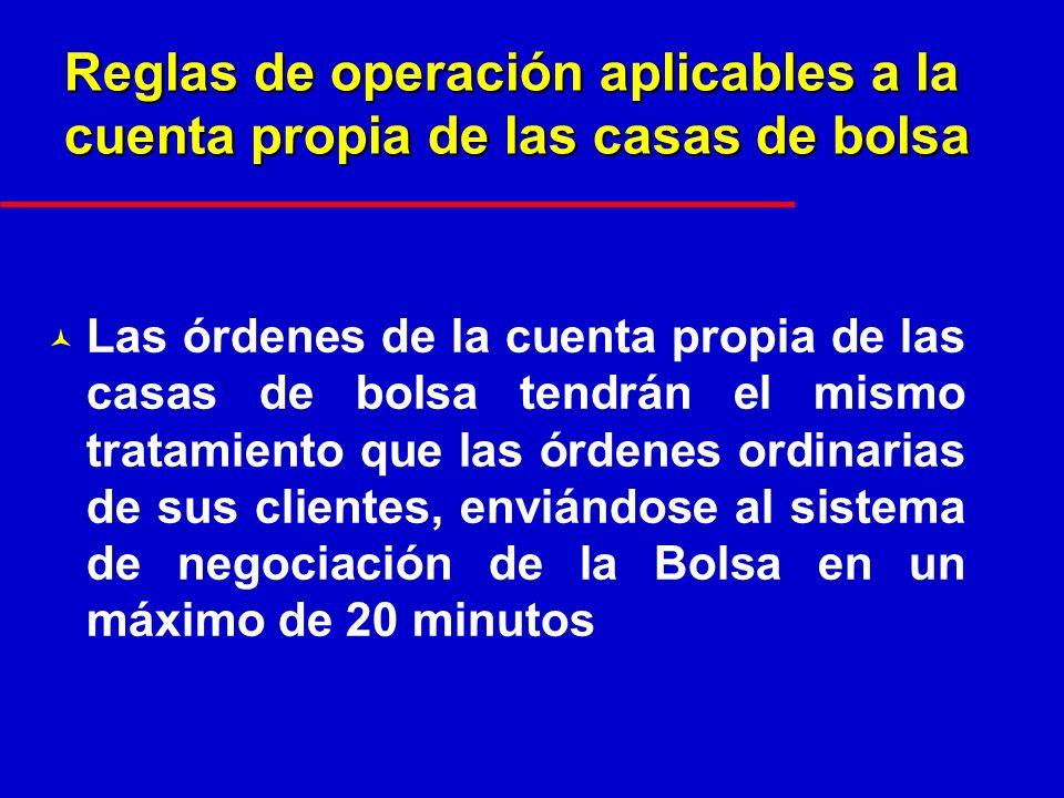 Reglas de operación aplicables a la cuenta propia de las casas de bolsa