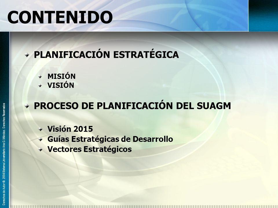 CONTENIDO PLANIFICACIÓN ESTRATÉGICA PROCESO DE PLANIFICACIÓN DEL SUAGM