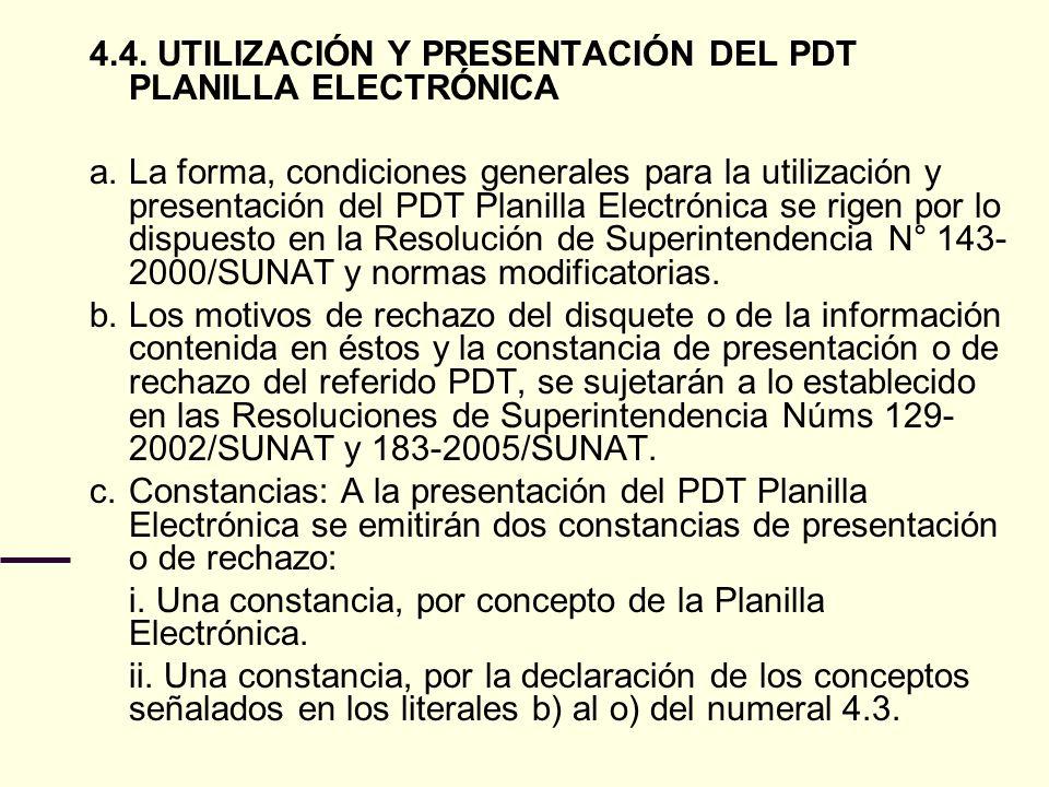 4.4. UTILIZACIÓN Y PRESENTACIÓN DEL PDT PLANILLA ELECTRÓNICA