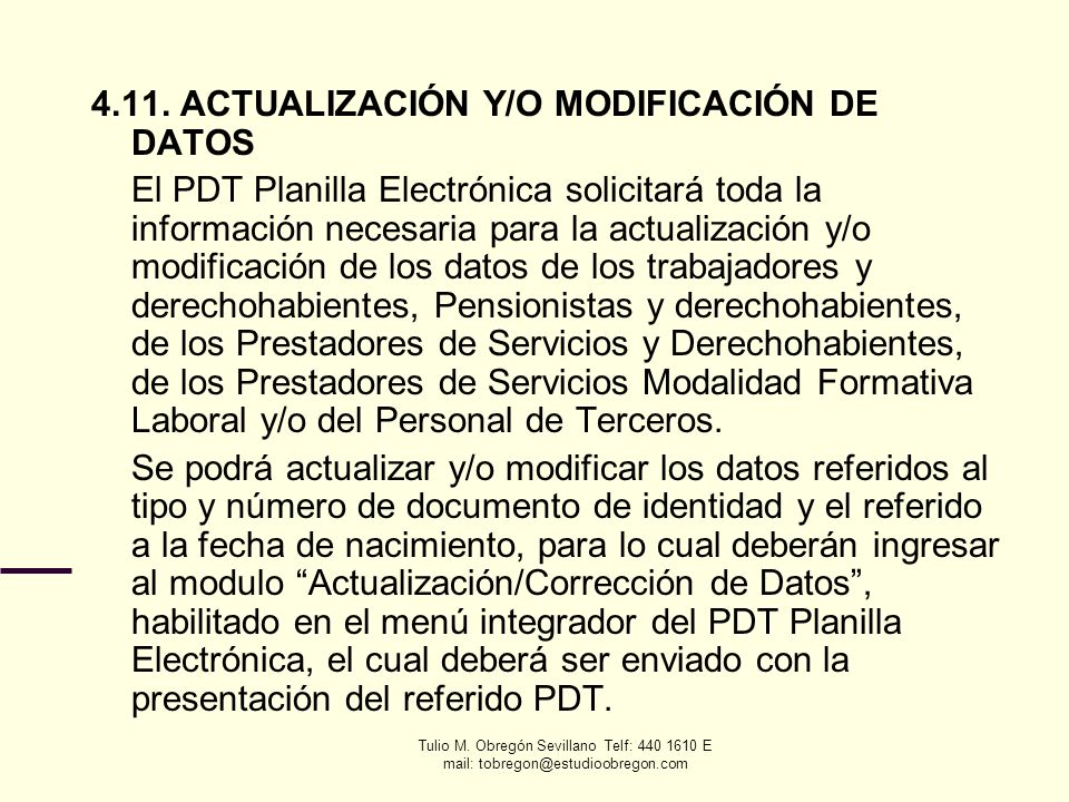 4.11. ACTUALIZACIÓN Y/O MODIFICACIÓN DE DATOS