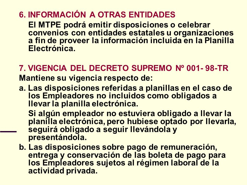 6. INFORMACIÓN A OTRAS ENTIDADES