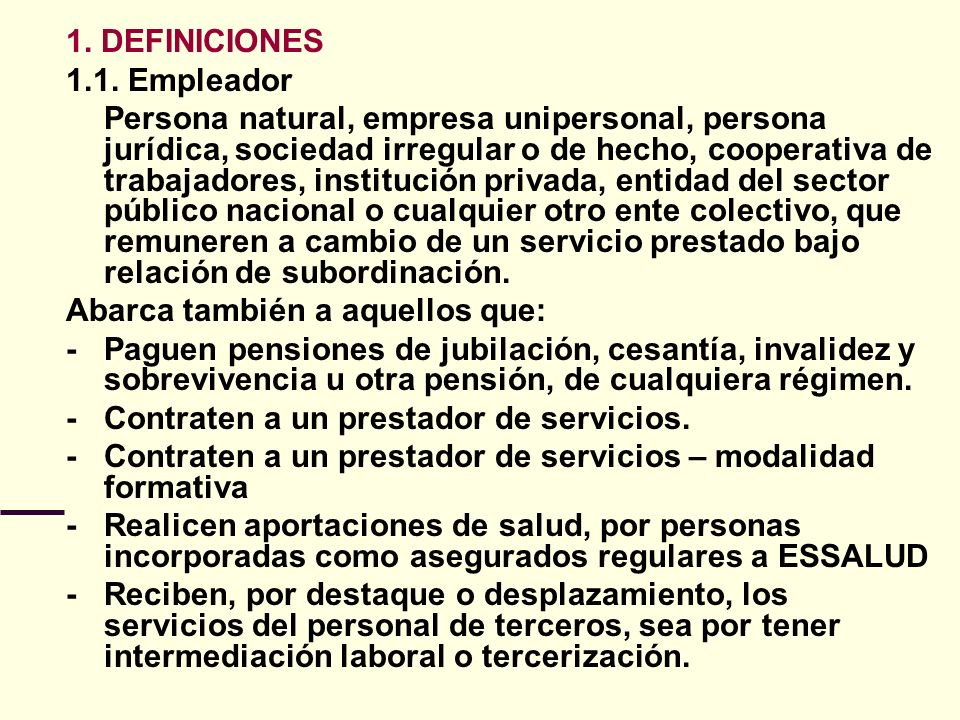 1. DEFINICIONES 1.1. Empleador.