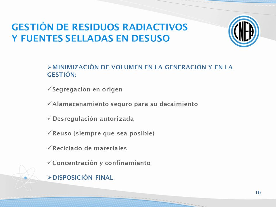 GESTIÓN DE RESIDUOS RADIACTIVOS Y FUENTES SELLADAS EN DESUSO