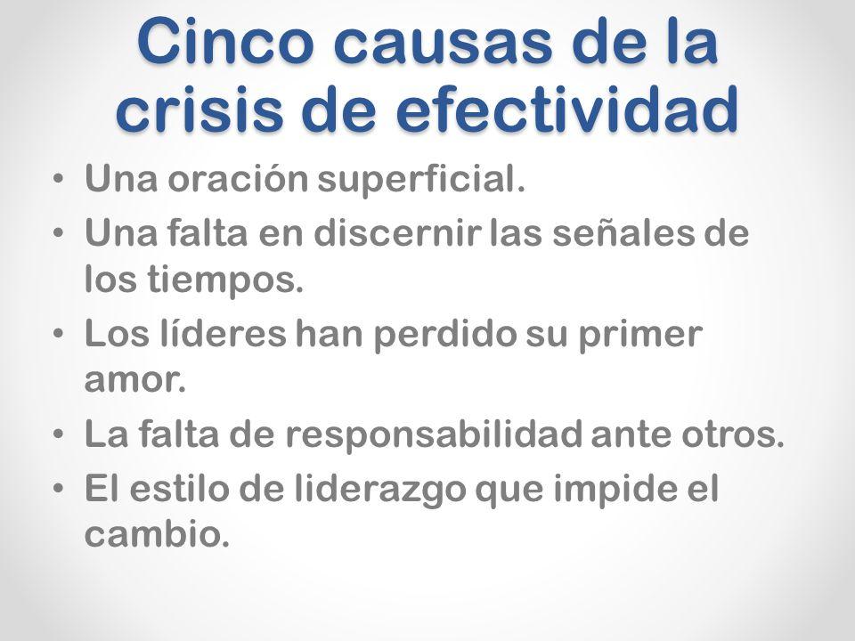 Cinco causas de la crisis de efectividad