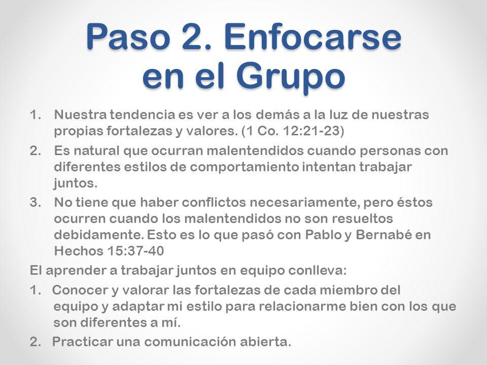 Paso 2. Enfocarse en el Grupo
