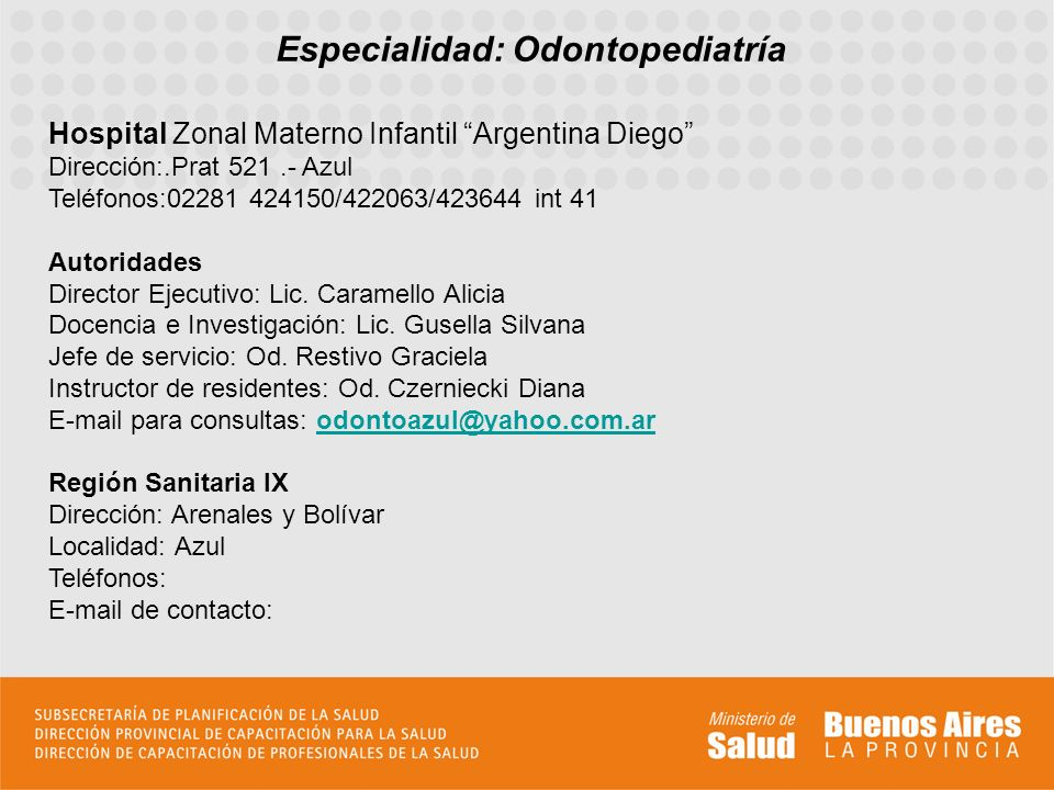 Especialidad: Odontopediatría