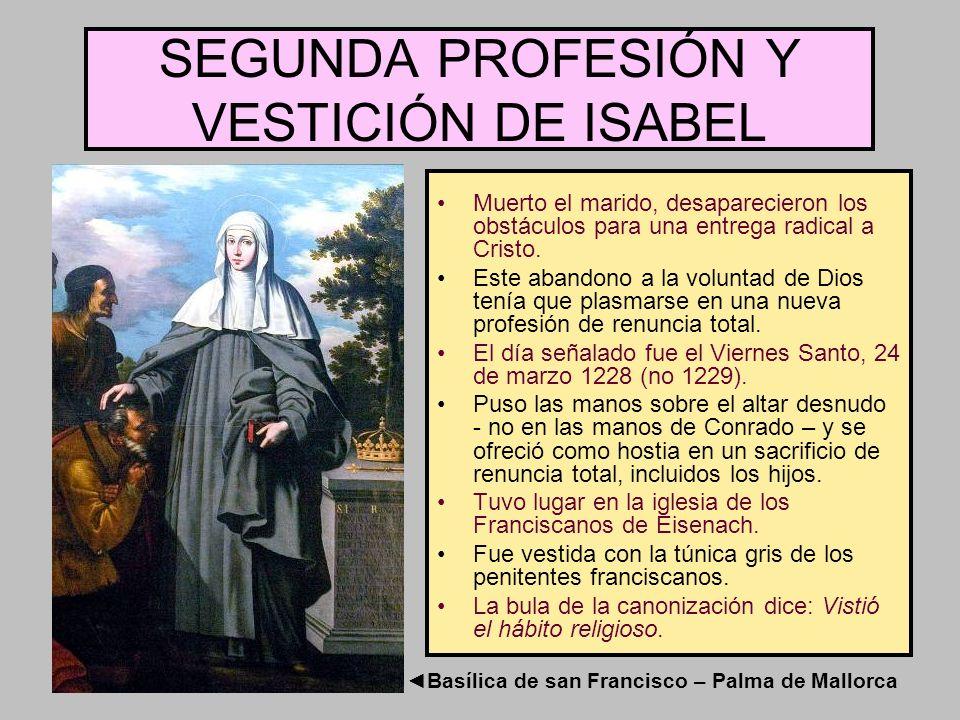 SEGUNDA PROFESIÓN Y VESTICIÓN DE ISABEL
