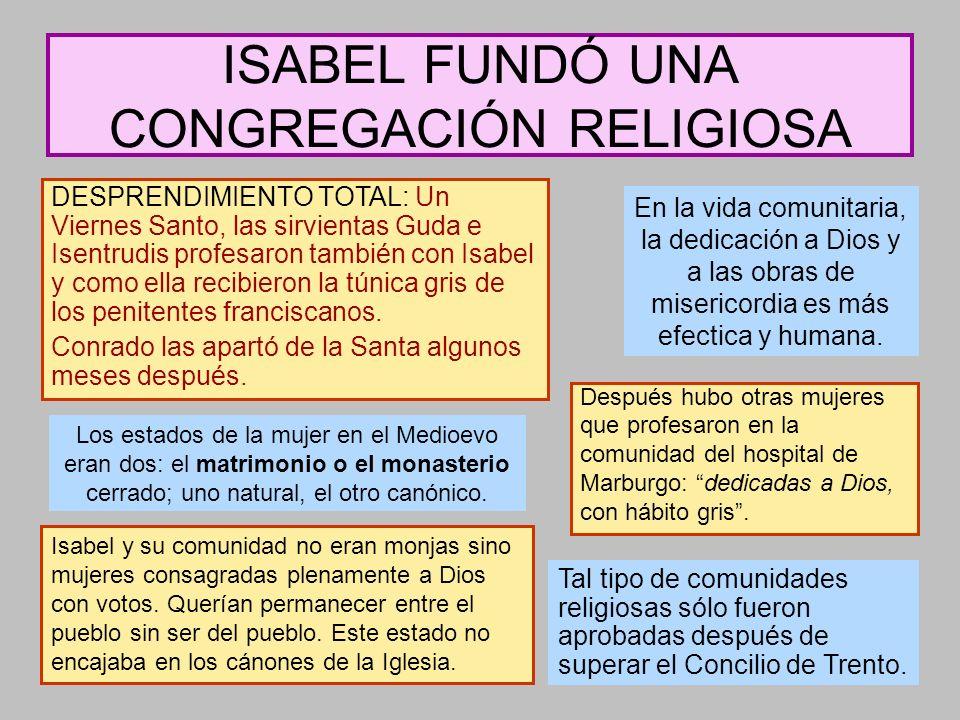 ISABEL FUNDÓ UNA CONGREGACIÓN RELIGIOSA