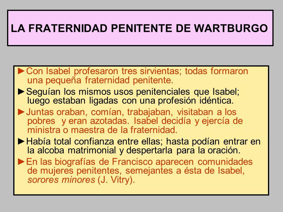 LA FRATERNIDAD PENITENTE DE WARTBURGO