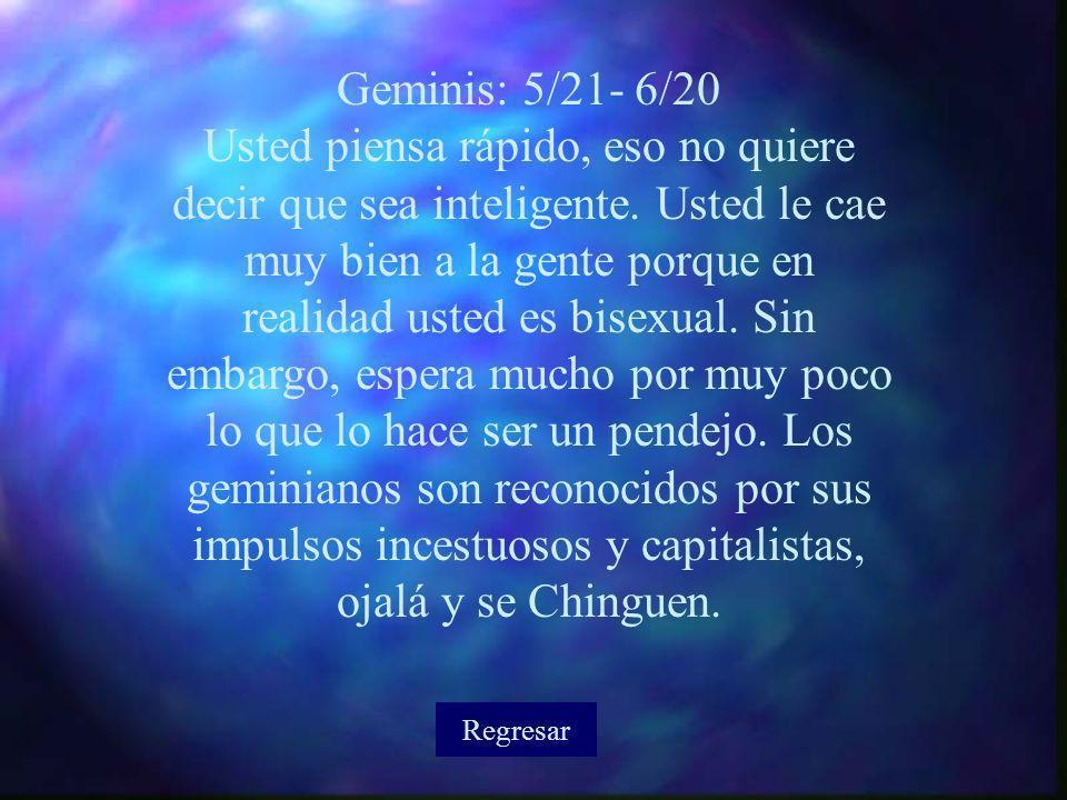 Geminis: 5/21- 6/20