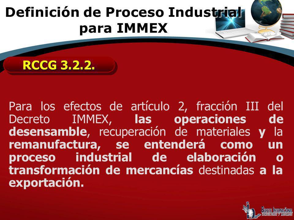 Definición de Proceso Industrial para IMMEX